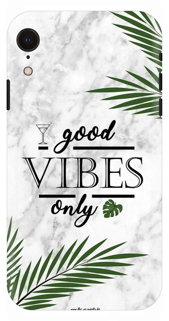 Good Vibes Only Motivational Quote On White Background Back Case Cover For Apple Iphone Xr
